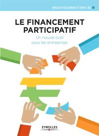 Le financement participatif : un nouvel outil pour les entreprises