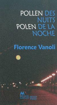 Pollen des nuits = Polen de la noche