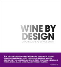 Wine by design : l'architecture au service du vin