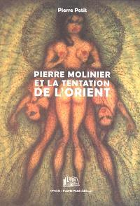 Pierre Molinier et la tentation de l'Orient