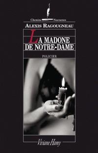 La madone de Notre-Dame : policier