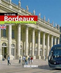 Visiting Bordeaux