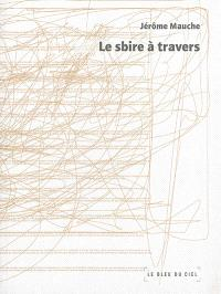 Le sbire à travers