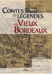 Contes et légendes du vieux Bordeaux