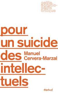 Pour un suicide des intellectuels
