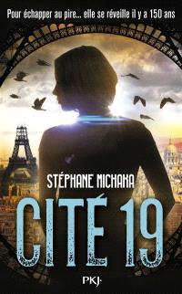 Cité 19. Volume 1, Ville noire