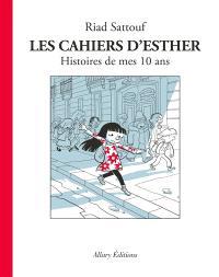 Les cahiers d'Esther, Histoires de mes 10 ans