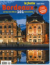 Festin (Le), hors série, Bordeaux : un tour de ville en 101 monuments