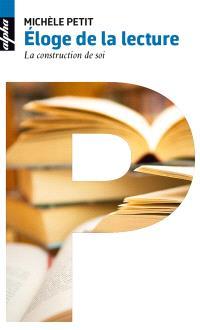 Eloge de la lecture : la construction de soi