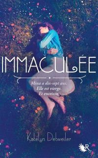 Immaculée. Volume 1