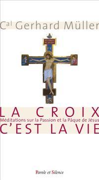 La croix est la vie