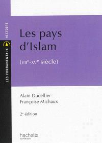 Les pays d'Islam : VIIe-XVe siècle