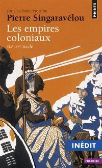 Les Empires coloniaux, XIXe-XXe siècle