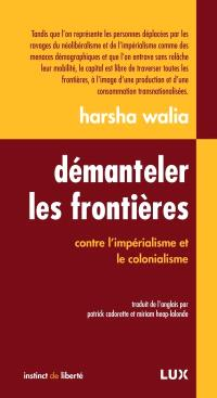 Démanteler les frontières contre l'impérialisme et le colonialisme