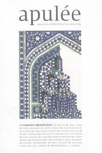 Apulée : revue de littérature et de réflexion. n° 1, Galaxies identitaires