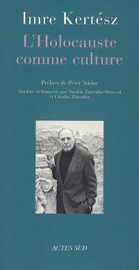 L'Holocauste comme culture : discours et essais