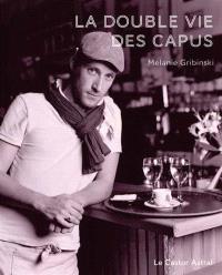 La double vie des Capus