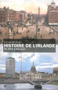 Histoire de l'Irlande : de 1912 à nos jours