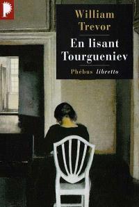 En lisant Tourgueniev