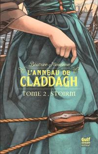 L'anneau de Claddagh. Volume 2, Stoirm