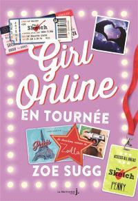Girl online. Volume 2, Girl online en tournée