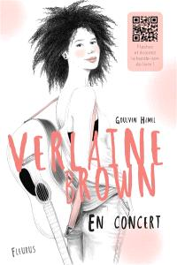 Verlaine Brown, En concert