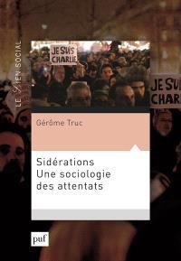 Sidérations : une sociologie des attentats