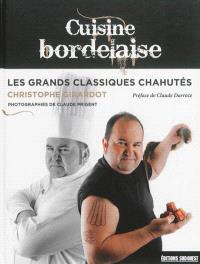 Cuisine bordelaise : les grands classiques chahutés