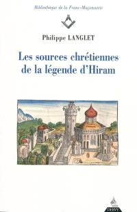 Les sources chrétiennes de la légende d'Hiram