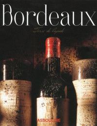 Bordeaux, terre de légende
