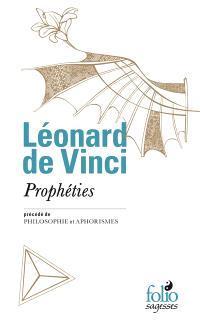 Prophéties; Précédé de Philosophie; Précédé de Aphorismes
