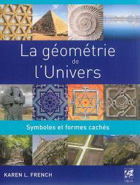 La géométrie de l'Univers : symboles et formes cachés