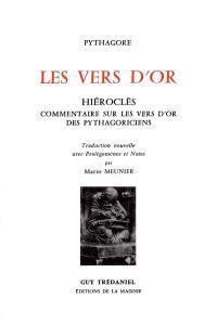 Les Vers d'or; Commentaire sur les vers d'or des pythagoriciens, d'Hiéroclès