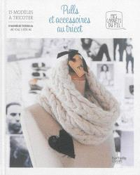 Pulls et accessoires au tricot : 15 modèles à tricoter