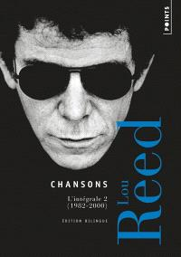 Chansons : l'intégrale. Volume 2, 1982-2000