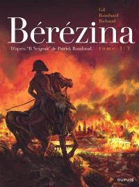 Bérézina. Volume 1