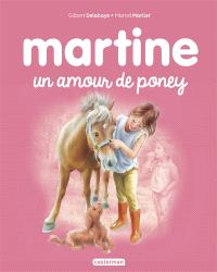 Martine : un amour de poney