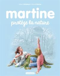 Martine protège la nature