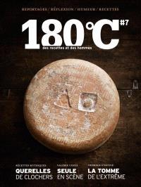 180 °C : des recettes et des hommes. n° 7