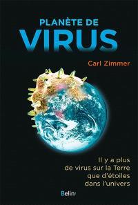 Planète de virus : il y a plus de virus sur la Terre que d'étoiles dans l'univers