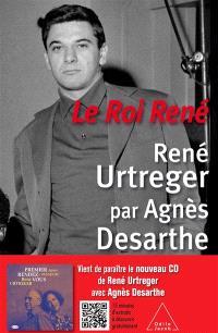 Le roi René : René Urtreger