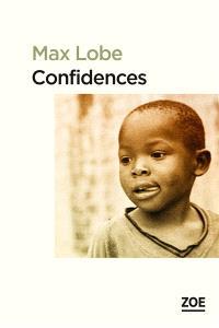 Confidences. Suivi de Lettre d'Alain Mabanckou à l'auteur