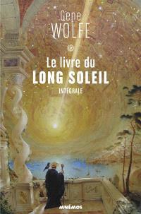 Le livre du long soleil : intégrale