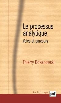 Le processus analytique : voies et parcours