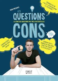 Les questions cons, Le livre des questions pas très existentielles