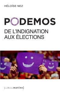Podemos : de l'indignation aux élections