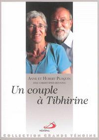Un couple à Tibhirine