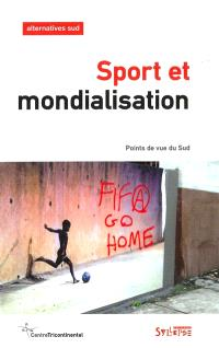 Alternatives Sud. n° 1 (2016), Sport et mondialisation : points de vue du Sud