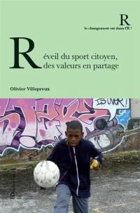 Réveil du sport citoyen : des valeurs en partage