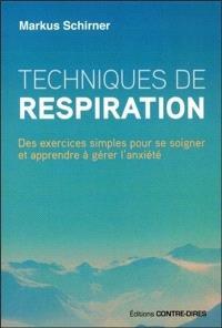 Techniques de respiration : des exercices simples pour se soigner et apprendre à gérer l'anxiété